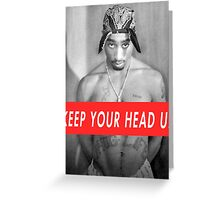 tupac motivation Greeting Card
