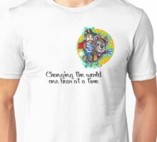 changing the world one bear at a time  Unisex T-Shirt