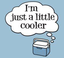 Just a little cooler Kids Tee