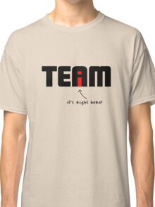 """i"" in Team Classic T-Shirt"