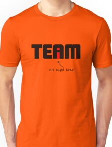 """i"" in Team Unisex T-Shirt"