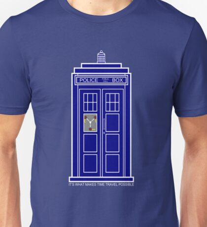 It's What Makes Time Travel Possible Unisex T-Shirt