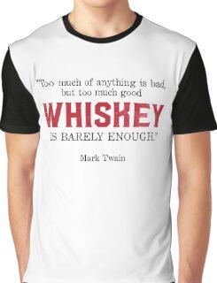 Whiskey Quote - Mark Twain Graphic T-Shirt