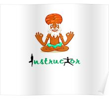 Yoga intrustor t-shirt Poster