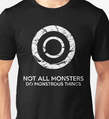 Not All Monsters Do Monstrous Things - Teen Wolf Unisex T-Shirt