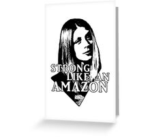 TARA MACLAY: Strong Like An Amazon Greeting Card