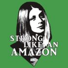 TARA MACLAY: Strong Like An Amazon by Vixetches