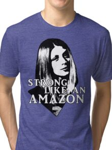TARA MACLAY: Strong Like An Amazon Tri-blend T-Shirt