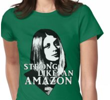 TARA MACLAY: Strong Like An Amazon Womens Fitted T-Shirt