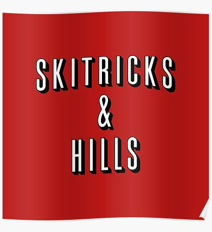 Ski Tricks and Hills Poster