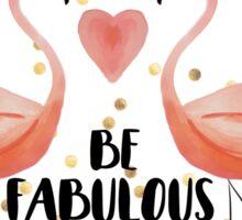 Fabulous Flamingos Sticker