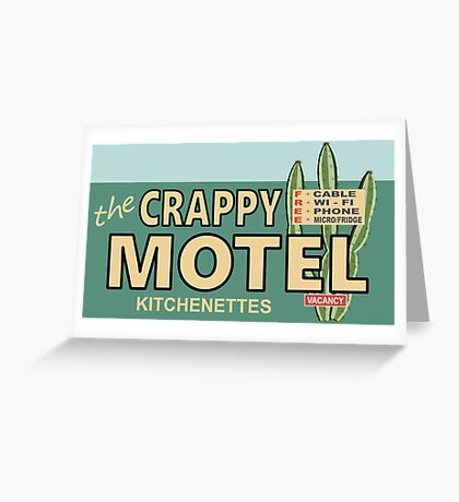 The Crappy Motel Greeting Card