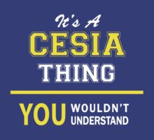 It's A CESIA thing, you wouldn't understand !! by satro