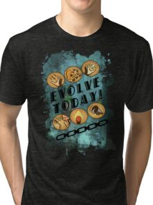Evolve Today! (Splatter) Tri-blend T-Shirt