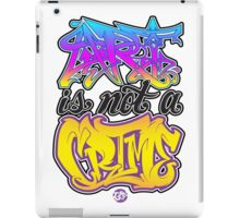 Art Is Not A Crime iPad Case/Skin