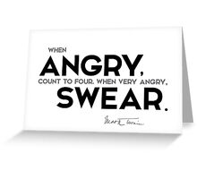 count to four - mark twain Greeting Card