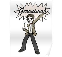 "The 11th Doctor Pilgrim-style--""Geronimo!""  Poster"