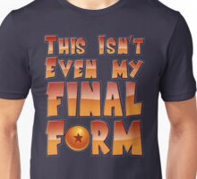This Isn't Even My Final Form T-Shirt