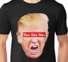 Trump lies lies lies Unisex T-Shirt