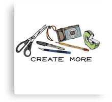 Create More Canvas Print