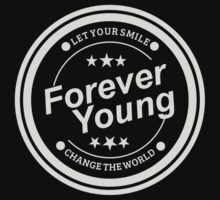 Forever Young and Change The World One Piece - Long Sleeve