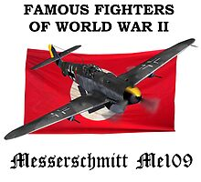 Famous Fighters - Me109 by Mil Merchant