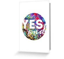 Yes, And. Greeting Card