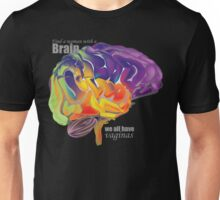 Find a woman with brains, we all have vaginas Unisex T-Shirt