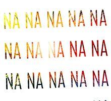 NA NA NA by Zorro66