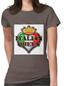Italian Queen ! Womens Fitted T-Shirt
