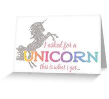 I wanted a Unicorn Greeting Card