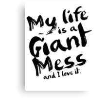 Andy Dwyer My Life is a Giant Mess Parks and Recreation Canvas Print