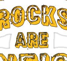 Metamorphic Rocks are Gneiss Sticker