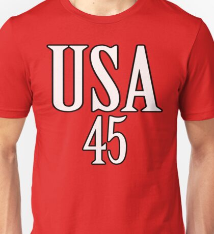 USA 45 - President Trump Unisex T-Shirt