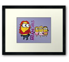 Despicable Mean Girls Framed Print