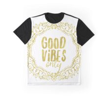 Good vibes only golden forest Graphic T-Shirt