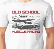 Old School. Muscle racing Unisex T-Shirt