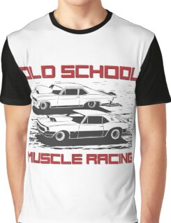 Old School. Muscle racing Graphic T-Shirt