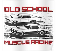 Old School. Muscle racing Poster