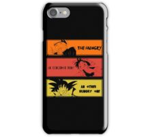 Hungry teammates! iPhone Case/Skin