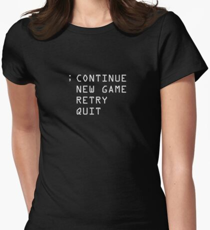 Continue; Womens Fitted T-Shirt