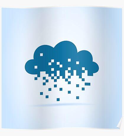 Pixel a cloud Poster