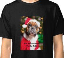 Christmas Boxer Dog Tis The Season To Be Jolly Classic T-Shirt