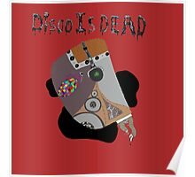 Disco Is Dead Poster