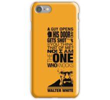 Walter Knocks iPhone Case/Skin