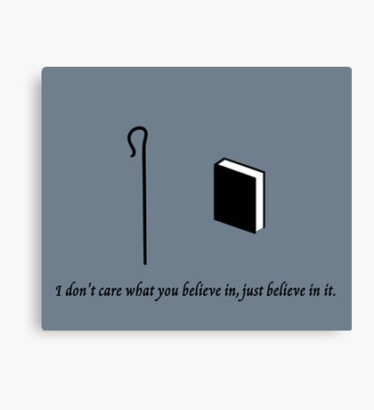 Shepherd Book -  I Don't Care What You Believe In Canvas Print