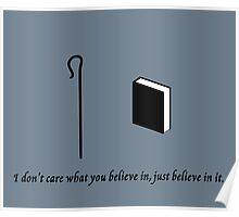 Shepherd Book -  I Don't Care What You Believe In Poster