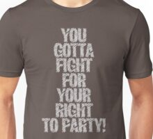 "Beastie Boys - ""You Gotta Fight For Your Right to PARTY!"" Unisex T-Shirt"