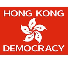 Democracy Hong Kong Flag Photographic Print