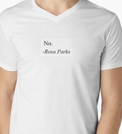 No. -Rosa Parks Mens V-Neck T-Shirt